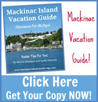 Mackinac Island Vacation, Mackinac Island Insider Tips