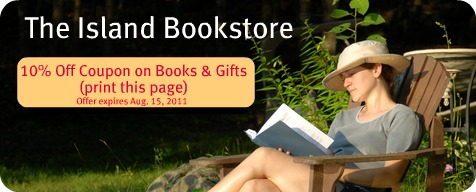 Click here to get a 10% Off Coupon at the Island Bookstore.