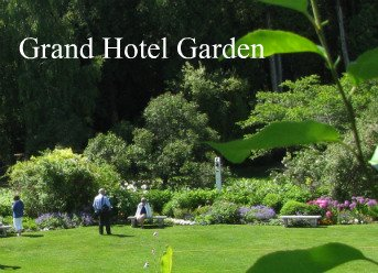 The quiet and beauty of the Grand Hotel gardens are truly romantic.